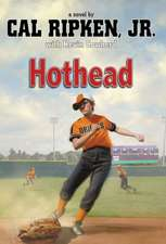 Cal Ripken, Jr.'s All-Stars Hothead
