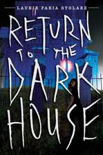 Return to the Dark House