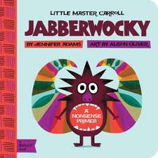 Jabberwocky:  Little Master Carroll