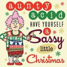 Aunty Acid Have Yourself a Sassy Little Christmas:  The Designs of Lew French