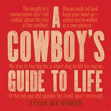 A Cowbody's Guide to Life