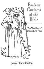 Eastern Customs of the Bible