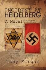 Incident at Heidelberg