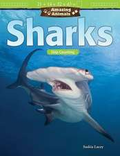 Amazing Animals: Sharks: Skip Counting (Grade 2)