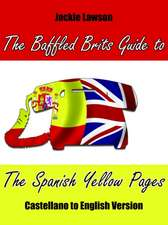 The Baffled Brits Guide to the Spanish Yellow Pages