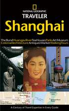 National Geographic Traveler: Shanghai