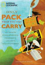 Only Pack What You Can Carry: The Path to Inner Strength, Confidence, and True Self Knowledge