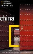 National Geographic Traveler: China, 3rd Ed.