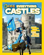 National Geographic Kids Everything Castles:  Learning the Words in Your World