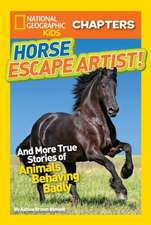 Horse Escape Artist!:  And More True Stories of Animals Behaving Badly