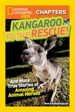 Kangaroo to the Rescue!:  And More True Stories of Amazing Animal Heroes (Outlet)