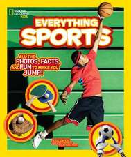 National Geographic Kids Everything Sports