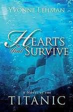 Hearts That Survive