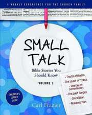Table Talk Volume 2 - Small Talk Children's Leader Guide:  Bible Stories You Should Know