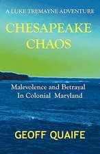 Chesapeake Chaos