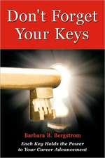 Don't Forget Your Keys