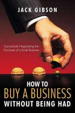 How to Buy a Business Without Being Had