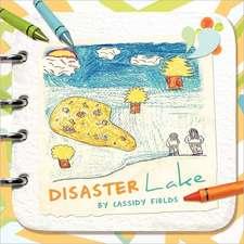 Disaster Lake