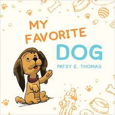 My Favorite Dog