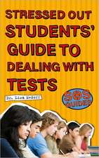 SOS: Stressed Out Students' Guide to Dealing with Tests