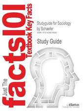 Studyguide for Sociology by Schaefer, ISBN 9780072821222