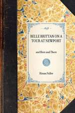 Belle Brittan on a Tour at Newport:  And Here and There