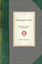 Catering for Two:  Comfort and Economy for Small Household