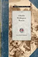 The Oberlin-Wellington Rescue