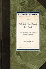 Adrift in the Arctic Ice Pack:  From the History of the First U.S. Grinnell Expedition