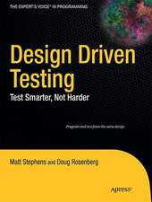 Design Driven Testing: Test Smarter, Not Harder