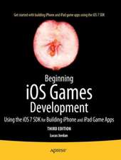 Beginning iOS Games Development: Using the iOS 8 SDK for Building iPhone and iPad Game Apps