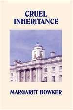 Cruel Inheritance