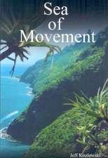 Sea of Movement