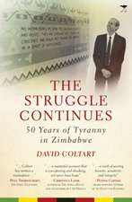 The Struggle Continues:  50 Years of Tyranny in Zimbabwe