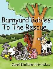 Barnyard Babies To The Rescue