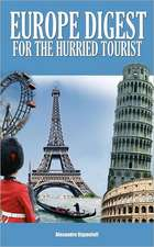 Europe Digest for the Hurried Tourist