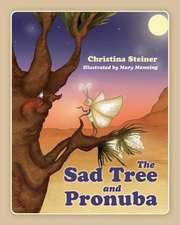 The Sad Tree and Pronuba