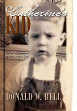 Catherine's Kid:  One Boy's Story of Growing Up in the Arkansas Delta