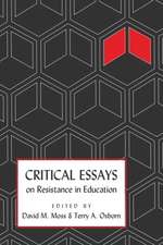 Critical Essays on Resistance in Education