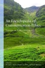 Encyclopedia of Communication Ethics