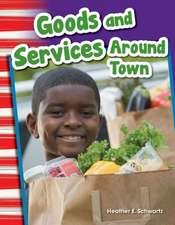 Goods and Services Around Town (Content and Literacy in Social Studies Grade 1)