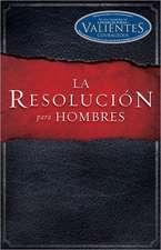 La Resolucion Para Hombres