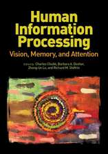 Human Information Processing:  Vision, Memory, and Attention
