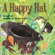 A Happy Hat:  A Kid's Guide to Study Strategies and Anxiety-Busting Tools