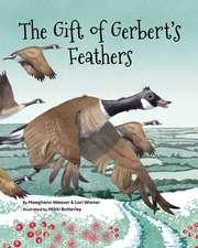 Gift of Gerbert's Feathers