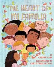 Heart of Mi Familia