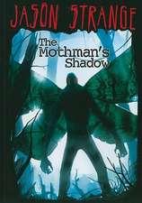 The Mothman's Shadow