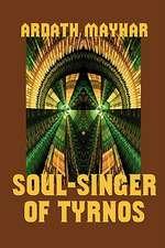 Soul-Singer of Tyrnos