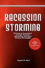 Recession Storming