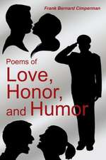 Poems of Love, Honor, and Humor